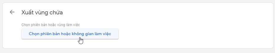 Chọn phiên bản hoặc không gian làm việc để xuất vùng chứa trong Google Tag manager